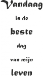 Tekststicker Beste dag - Muurstickers